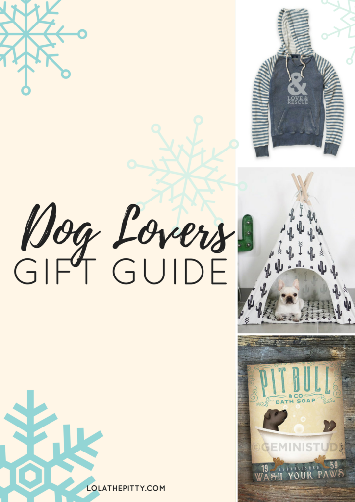 Dog Lovers Gift Guide! Tons of great ideas for dog parents via Lolathepitty.com